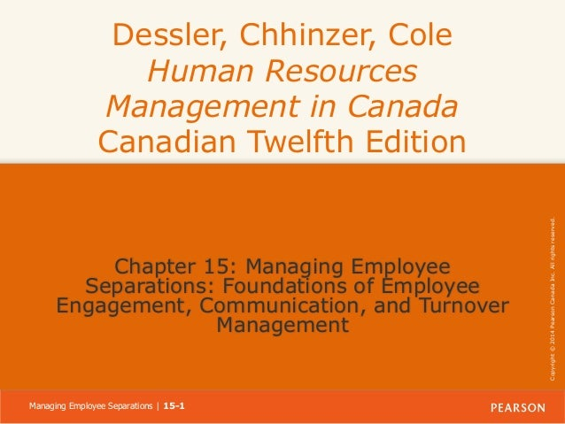 Chapter 15: Managing Employee Separations: Foundations of Employee Engagement, Communication, and Turnover Management  Man...