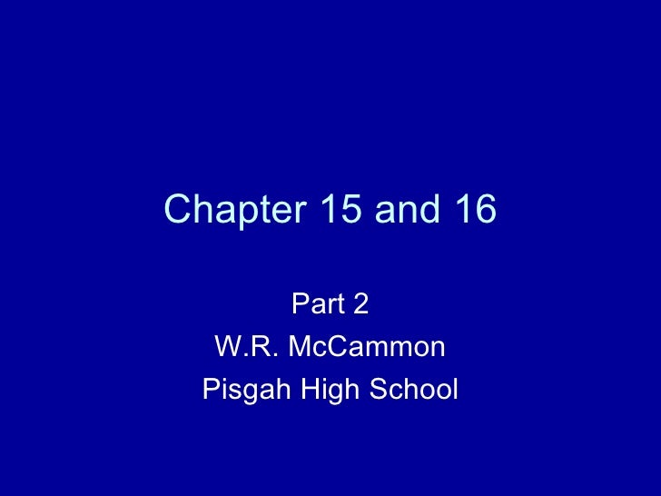 Chapter 15 and 16