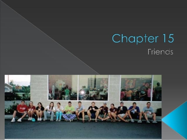 Chapter 15 friendships