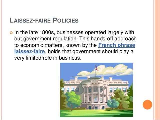What is 'Laissez-Faire'