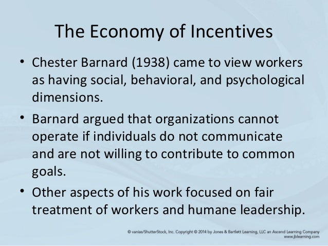 chester barnard economy incentives Truefalse chester barnard the economy of incentives argues that material from soc 1090 at brown.