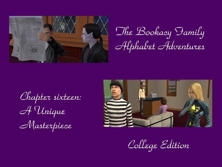 The Bookacy Family Alphabet Adventures, ch. 16