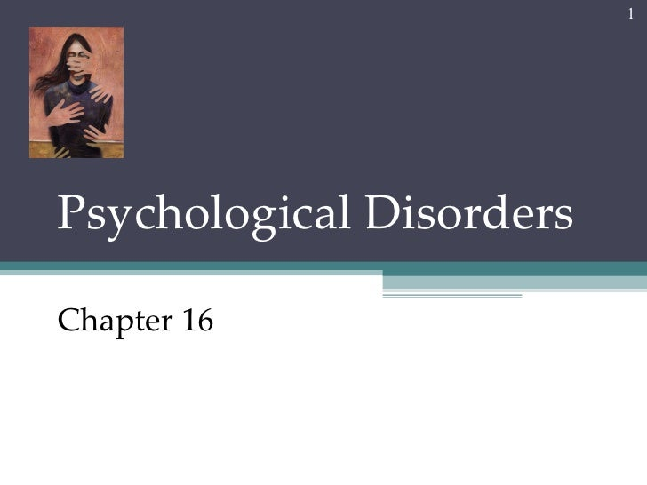 Chapter 16 ap psych- Abnormal Psych