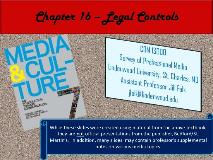 Chapter 16 – Legal Controls<br />While these slides were created using material from the above textbook, they are not offi...