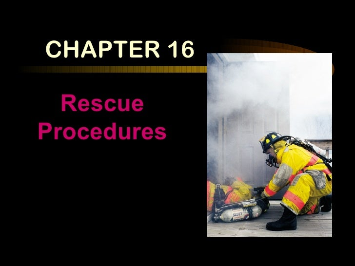 Chapter 16 rescue procedures 6 07