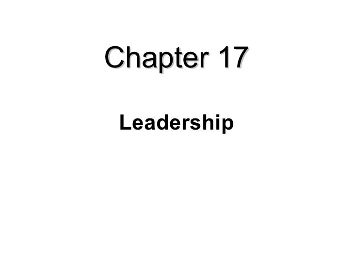 Chapter 17 Leadership