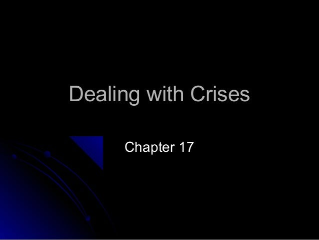 Chapter 17 dealing with crises