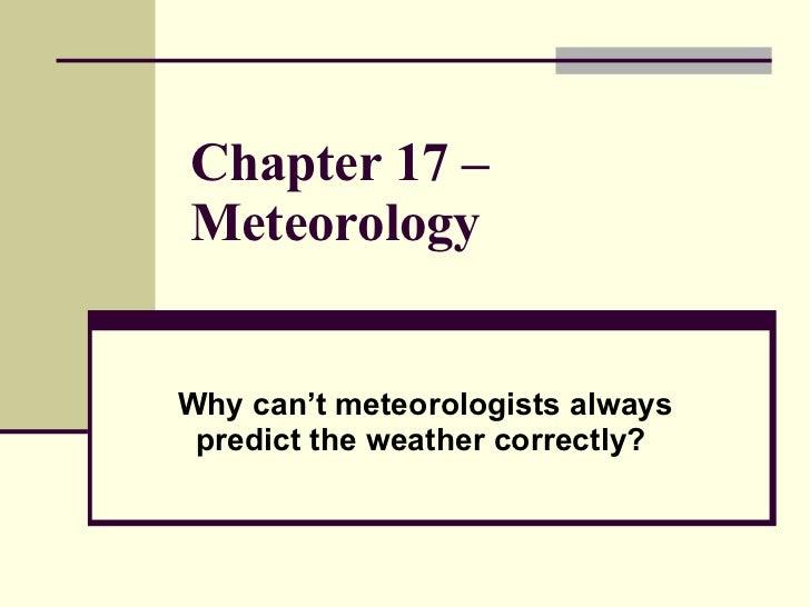 Chapter 17 – meteorology
