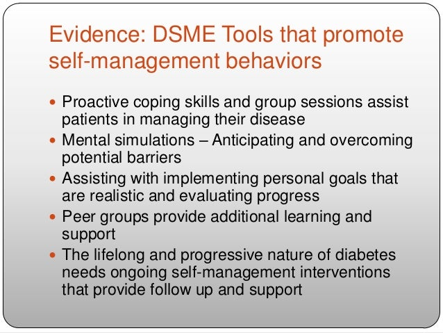 diabetes education and self management for ongoing Diabetes self-management education helps people to stay healthy and prevent costly complications, yet very few people with diabetes attend a course.