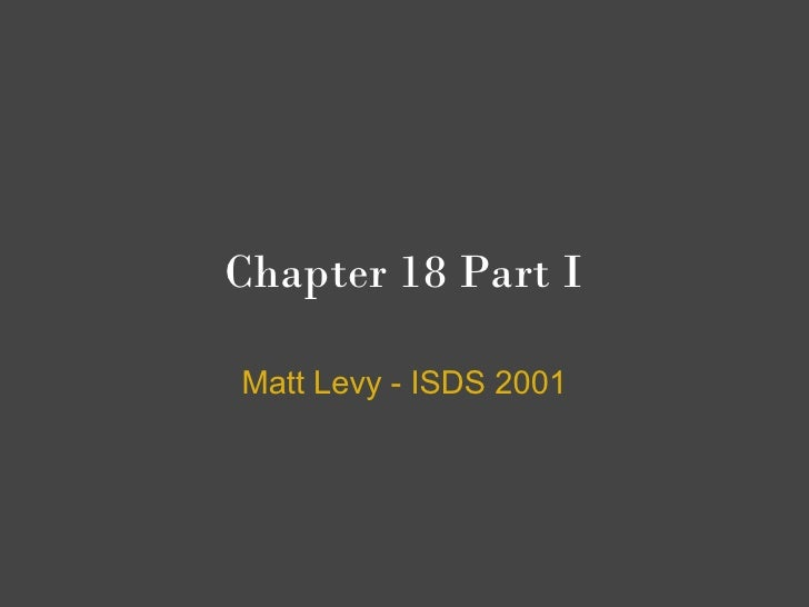 Chapter 18 Part I