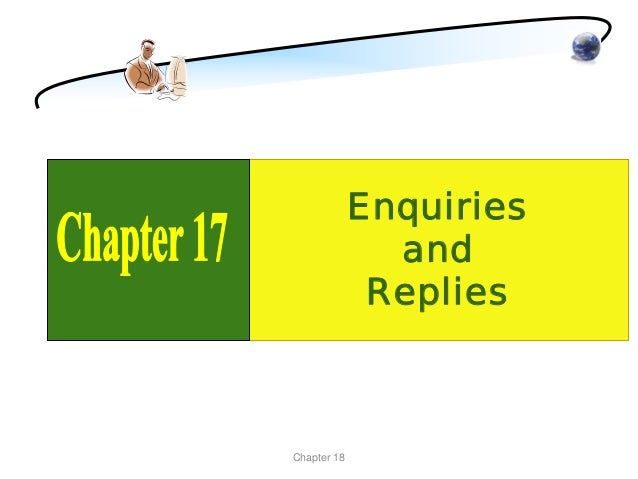 Enquiries and Replies