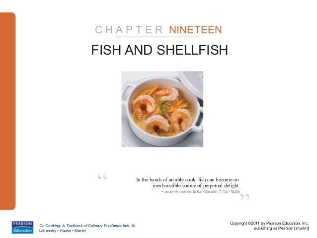 "C H A P T E R NINETEEN                           FISH AND SHELLFISH                              ""                       I..."
