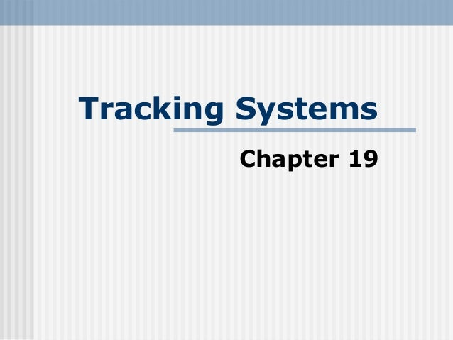Chapter 19  tracking systems