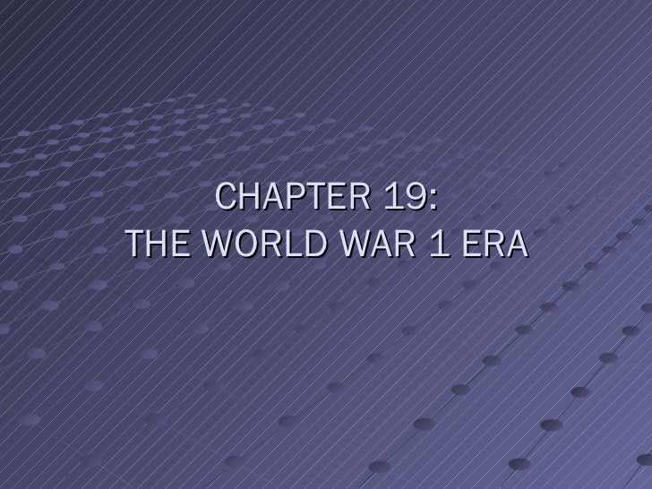 Chapter 19  wwi