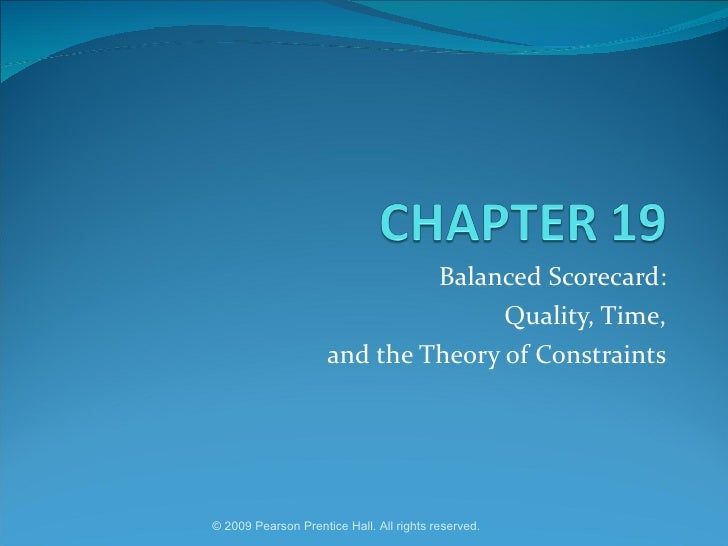 Balanced Scorecard: Quality, Time, and the Theory of Constraints