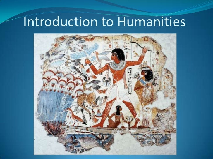 Introduction to Humanities<br />