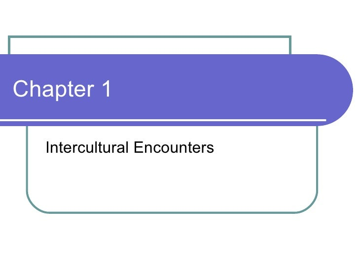 Chapter 1 Intercultural Encounters