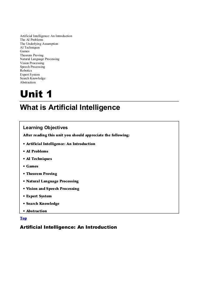 Artificial Intelligence: An IntroductionThe AI ProblemsThe Underlying AssumptionAI TechniquesGamesTheorem ProvingNatural L...