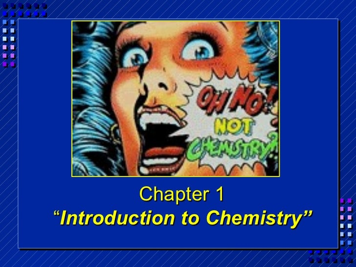 Chemistry - Chp 1 - Introduction To Chemistry - PowerPoint