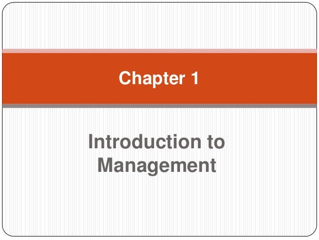 Chapter 1  Introduction to Management