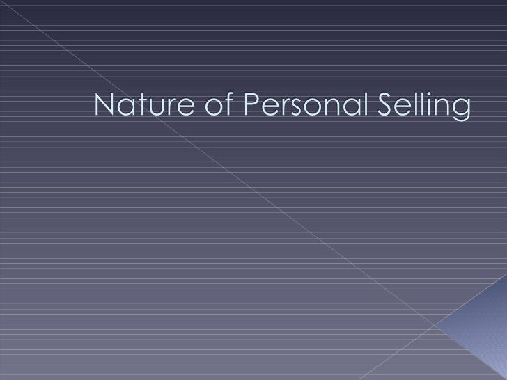 Chapter 1 nature of personal selling