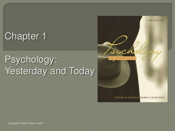 Chapter 1<br />Psychology: Yesterday and Today<br />