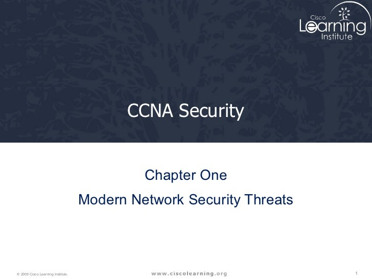 CCNA Security Chapter One Modern Network Security Threats
