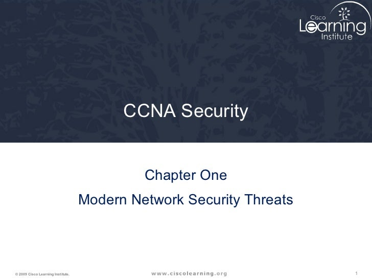 CCNA Security                                            Chapter One                                   Modern Network Secu...