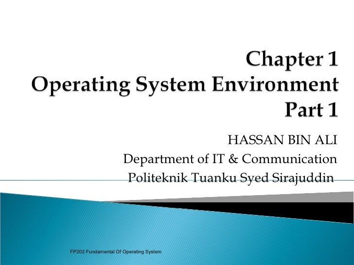 HASSAN BIN ALI                     Department of IT & Communication                     Politeknik Tuanku Syed SirajuddinF...