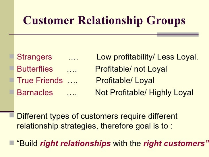 customer relationship groups butterflies and bikinis