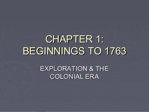 Chapter 1 powerpt - Exploration and colonial era