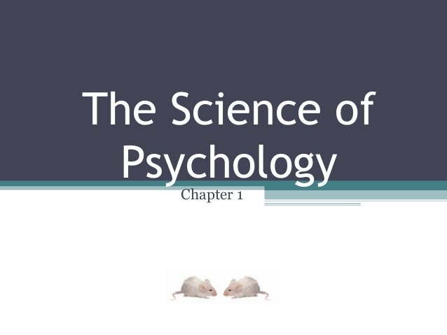Chapter1pps what is psychology , perspectives