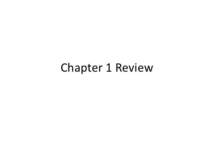 Chapter 1 Review<br />