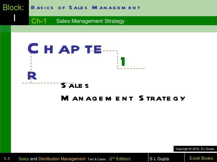 Block: B as i c s o f S ale s M an ag e m e n t      I         Ch-1        Sales Management Strategy              C h ap t...