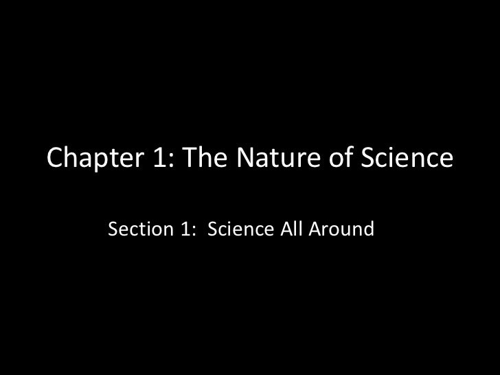 Chapter 1 section 1 (science all around)