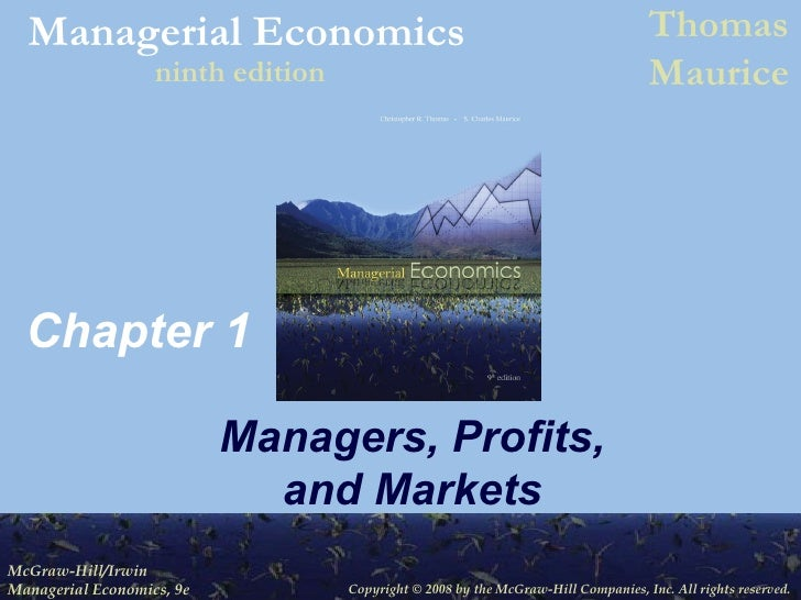 Chapter 1 Managers, Profits, and Markets