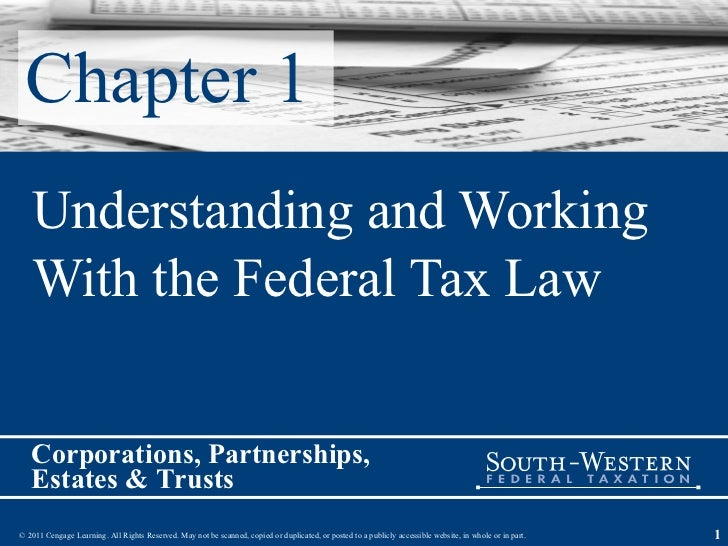 Chapter 1 Understanding and Working With the Federal Tax Law