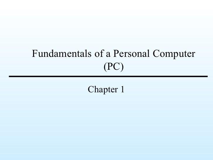 Fundamentals of a Personal Computer