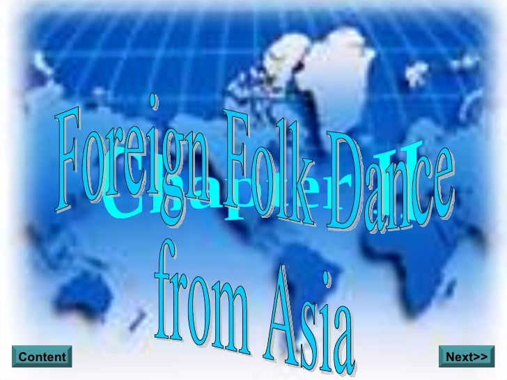 Chapter II Foreign Folk Dance from Asia Content Next>>