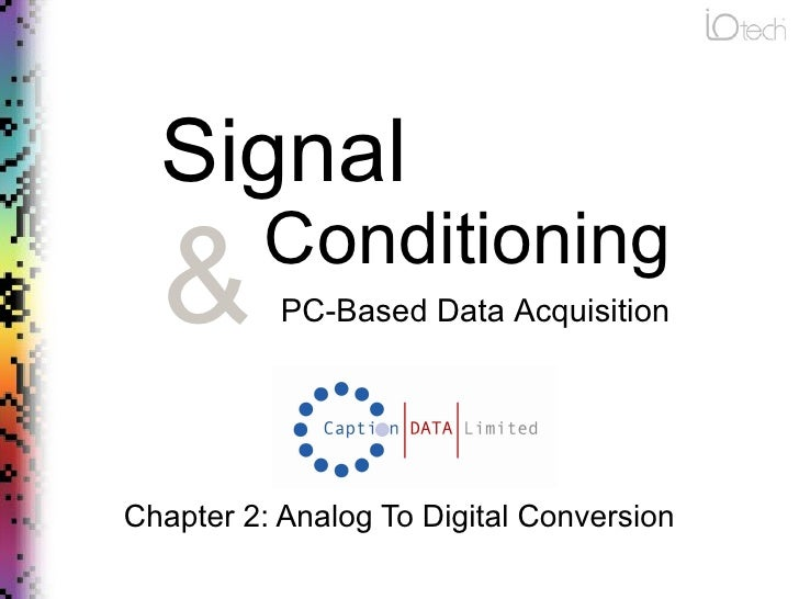 Signal Conditioning & Data Acquisition: Chapter 2