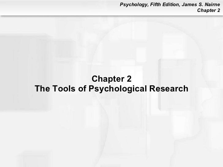Chapter 2 The Tools of Psychological Research