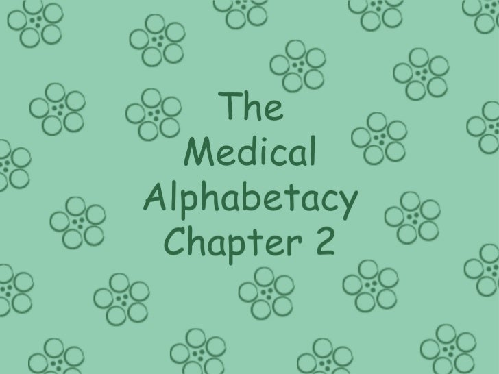 The Medical Alphabetacy - Chapter 2
