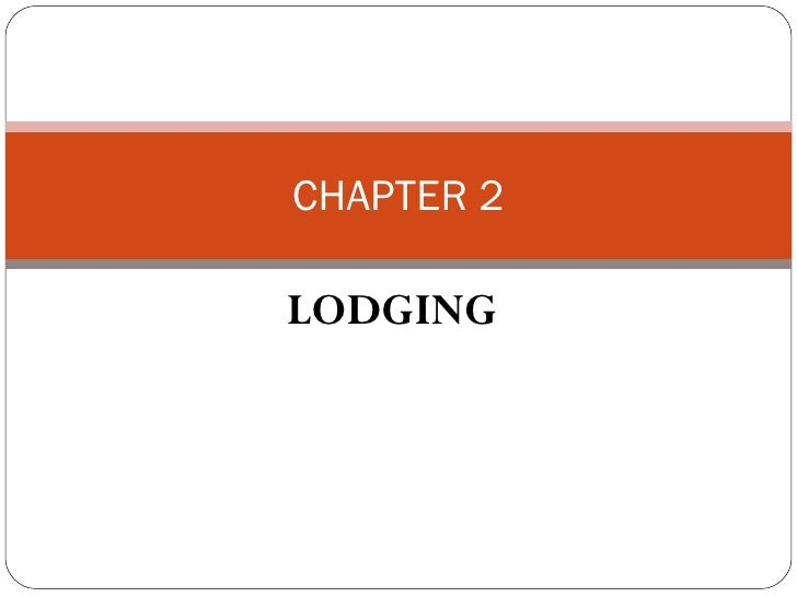 CHAPTER 2LODGING