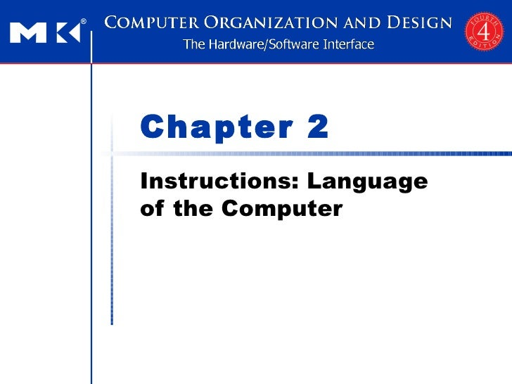 Chapter 2Instructions: Languageof the Computer