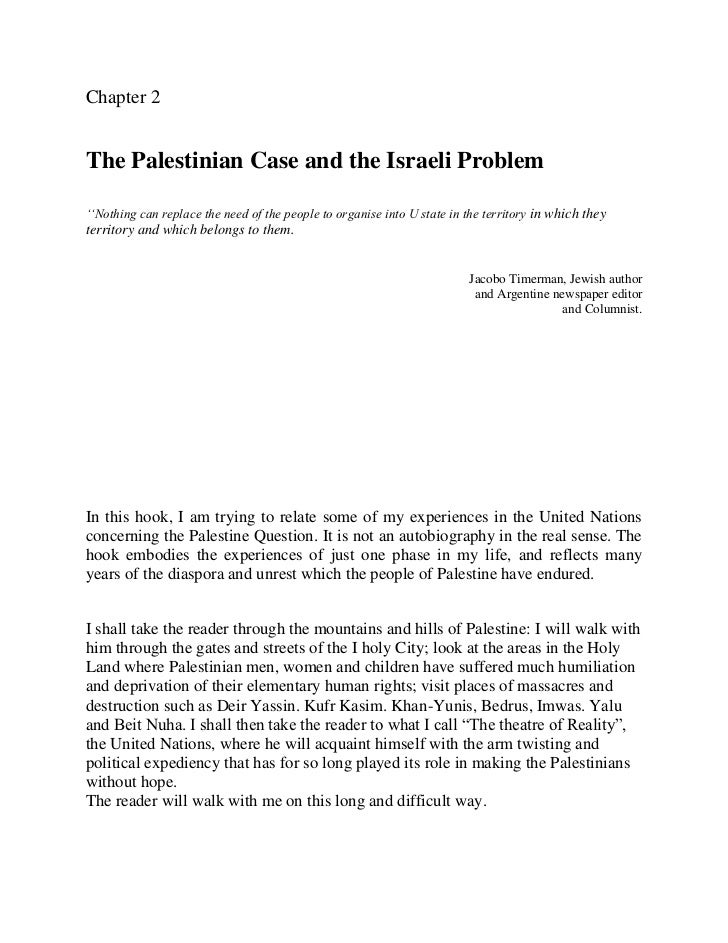 Chapter 2The Palestinian Case and the Israeli Problem''Nothing can replace the need of the people to organise into U state...