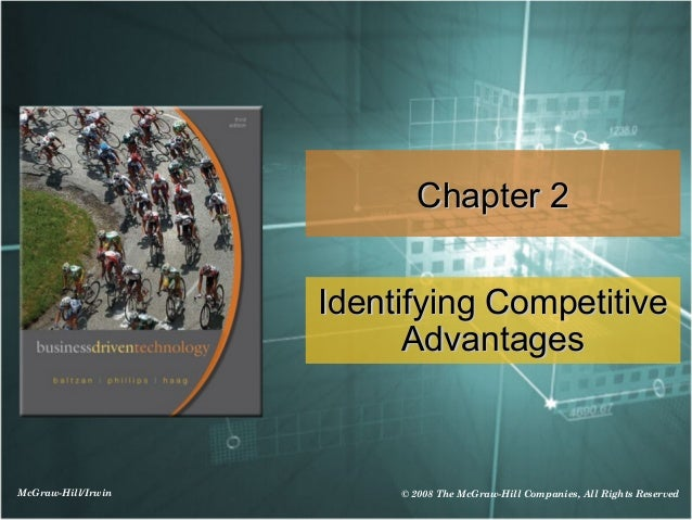 Chapter 2                    Identifying Competitive                          AdvantagesMcGraw-Hill/Irwin        © 2008 Th...