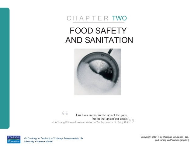 C H A P T E R TWO                                     FOOD SAFETY                                    AND SANITATION       ...