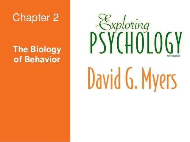 The Biology of Behavior Chapter 2