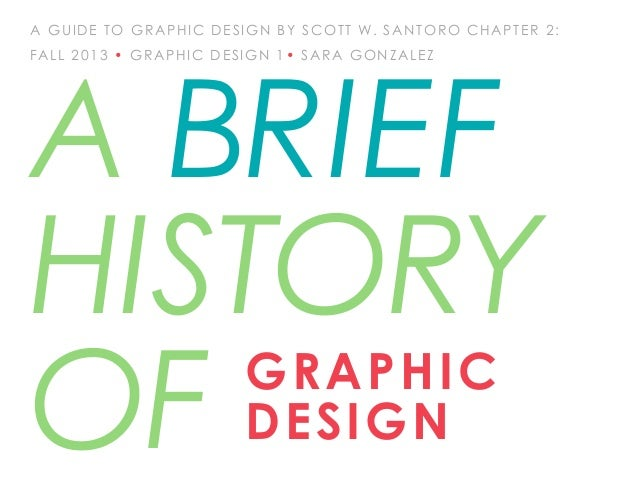 A Brief History of Graphic Design