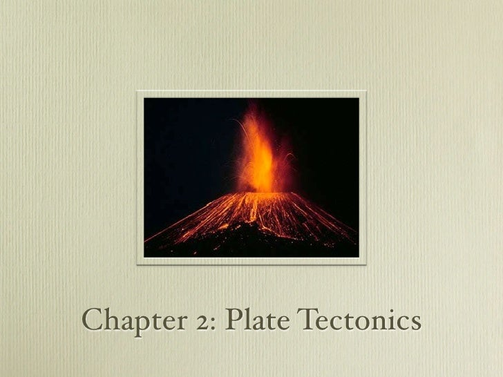 Chapter 2.1 Plate Tectonics